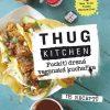 Kniha Thug Kitchen: Fuck(t) drsná veganská kuchařka