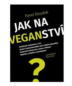 Kniha Jak na veganství Pavel Houdek vegan strava
